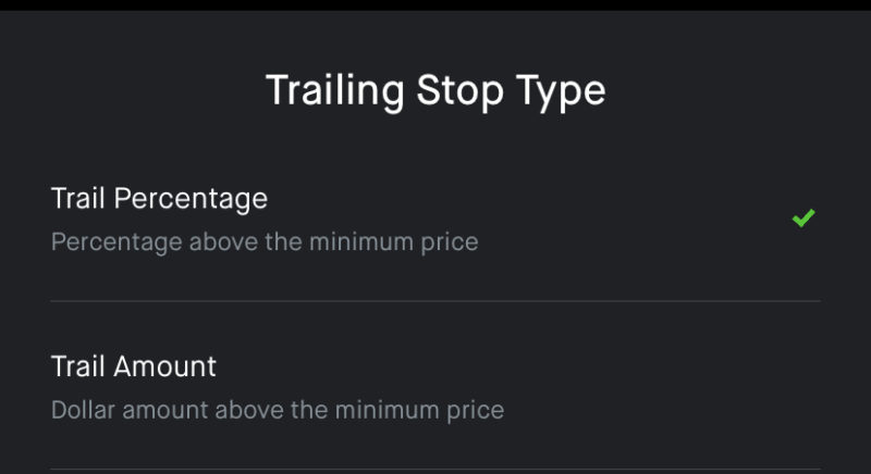 trailing stop loss - choose trail dollar or trail percentage