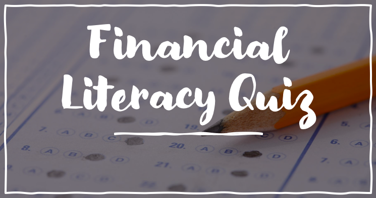financial literacy quiz and solutions