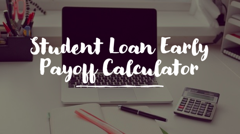 student loan early payoff calculator