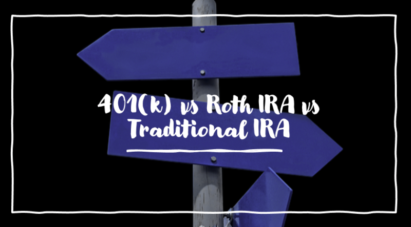 401k vs roth ira vs traditional ira how to choose